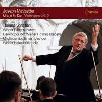 Mayseder: Mass; Violin Concerto No. 2