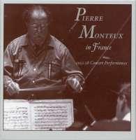 Pierre Monteux in France - 1952-58 Concert Performances
