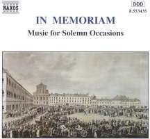 IN MEMORIAM - MUSIC FOR SOLEMN OCCASIONS