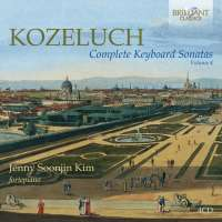 Kozeluch: Complete Keyboard Sonatas Vol. 4