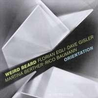 Egli/ Gisler/ Berther/ Baumann/ WEIRD BEARD: Orientation