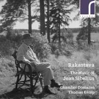 Rakastava - The Music of Jean Sibelius