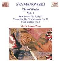 SZYMANOWSKI: Piano Works vol. 1
