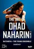 The Art of Ohad Naharin Volume 2 - Sadeh21
