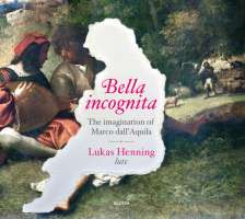 Dall'Aquila: Bella Incognita