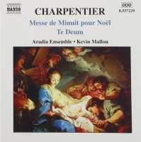 Charpentier: Te Deum, Messe de Minuit pour Noël