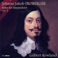 Froberger: Suites for Harpsichord Vol. 1