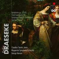 Draeseke: Orchestral Works