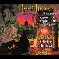 Beethoven: Sonates pour piano Op. 101 & 106