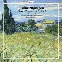 Röntgen: Piano Concertos Nos. 3; 6 & 7