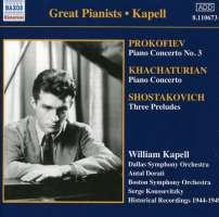 Kapell: Prokofiev / Shostakovich / Khachaturian