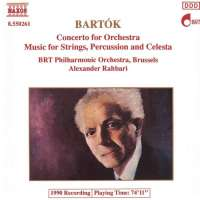 Bartok: Concerto for Orchestra, Music for Strings, Percussion and Celesta