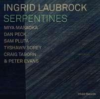 Ingrid Laubrock Septet: Serpentines