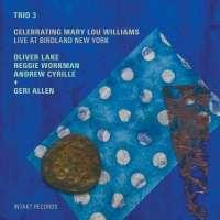 Trio3: Celebrating Mary Lou Williams
