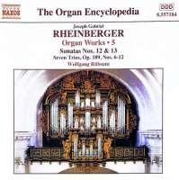 RHEINBERGER: Organ Works