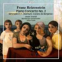 Reizenstein: Piano Concerto No. 2; Serenade; Overture