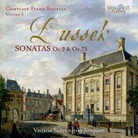 Dussek: Piano Sonatas Op. 9 & Op. 75, Vol. 6