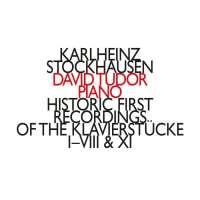 Stockhausen: Historic First Recordings of the Klavierstücke