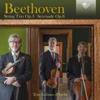 Beethoven: String Trio Op. 3, Serenade Op. 8