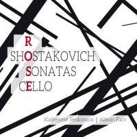 Rose & Shostakovich: Cello Sonatas