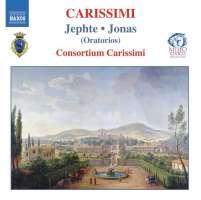 CARISSIMI: Jephte, Jonas