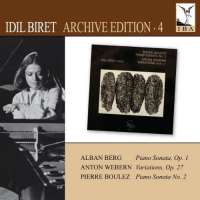 BERG: Piano Sonata No. 1 / WEBERN: Variations / BOULEZ: Piano Sonata No. 2