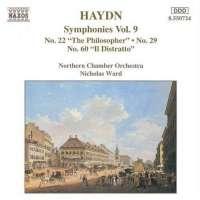 """Haydn: Symphonies Vol. 9: No. 22 """"The Philosopher"""", No. 29, No. 60 """"Il Distratto"""""""