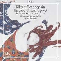 Tcherepnin: Narcisse et Echo op. 40