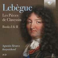 Lebègue: Les Pièces de Clavessin, Books I & II