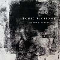 Fineberg: Sonic Fictions