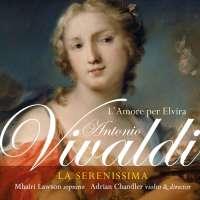 Vivaldi: L'Amore per Elvira