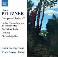 Pfitzner: Complete Lieder Vol. 2
