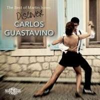 Guastavino: Discover Carlos Guastavino