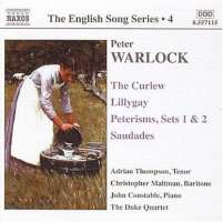 WARLOCK: The Curlew; Lillygay; Peterisms; Saudades (English Song, Vol. 4)