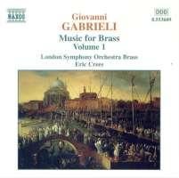 GABRIELI: Music for Brass Vol. 1