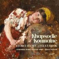 Rhapsodie Roumaine - Enescu & Bartók