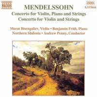 MENDELSSOHN: Concerto For Violin, Piano And Strings