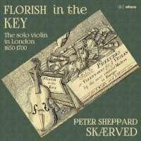 Florish in the Key - The solo violin in London 1650-1700