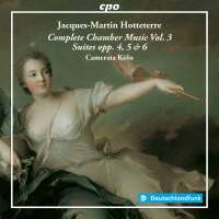 Hotteterre: Complete Chamber Music Vol. 3