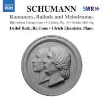 Schumann: Romances, Ballads and Melodramas