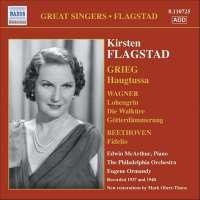 Kirsten Flagstad: Grieg; Wagner; Beethoven