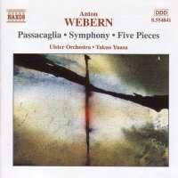 WEBERN: Passacaglia; Symphony; Five Pieces