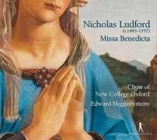 Ludford: Missa Benedicta