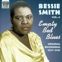 Bessie Smith ‎– Vol. 4 - Empty Bed Blues - Original Recordings 1927-1928