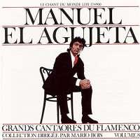 Manuel el Agujeta: Great Masters of Flamenco, Vol. 8