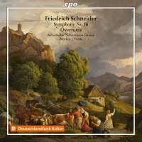 Schneider: Symphony No. 16; Overtures