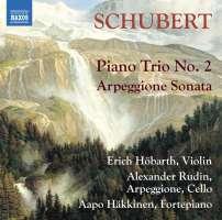Schubert: Piano Trio No. 2; Arpeggione Sonata