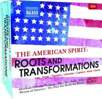 AMERICAN SPIRIT: Roots and Transformations