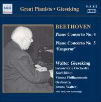 Beethoven: Piano Concertos Nos. 4 and 5 (1939, 1934)