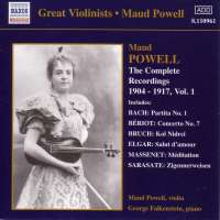 Maud Powell - The Complete Recordings 1904-1917, Vol 1